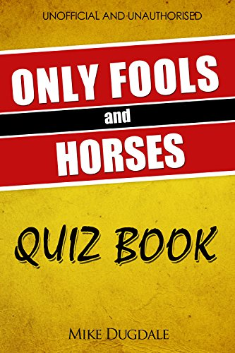 The Only Fools and Horses quiz book by Mike Dugdale