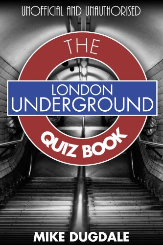 London Underground quiz book by Mike Dugdale