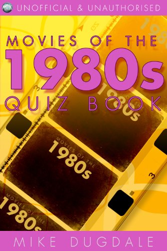 Movies of the 1980s quiz book by Mike Dugdale
