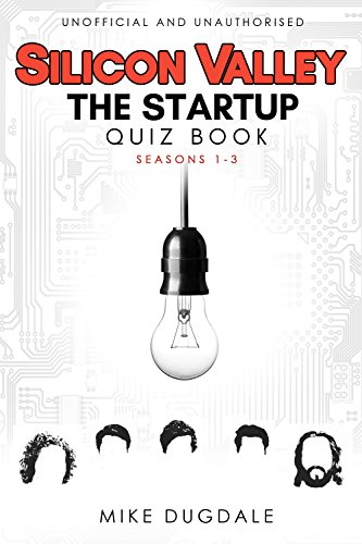 Silicon Valley - The Startup quiz book by Mike Dugdale