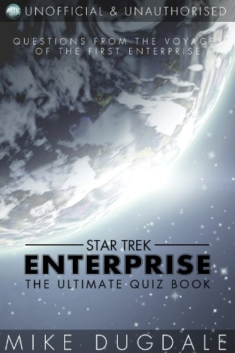 Star Trek: Enterprise quiz book by Mike Dugdale