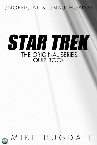 Star Trek: The original series quiz book by Mike Dugdale